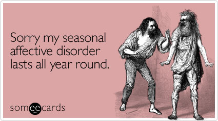 sorry-seasonal-affective-disorder-apology-ecard-someecards