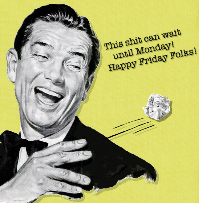 Happy Friday Folks