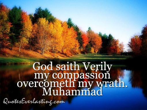 God-saith-Verily-my-compassion-overcometh-my-wrath.-Muhammad
