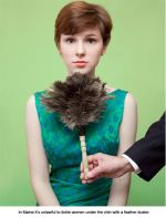 It's unlawful to tickle women under the chin with a feather duster in Maine.