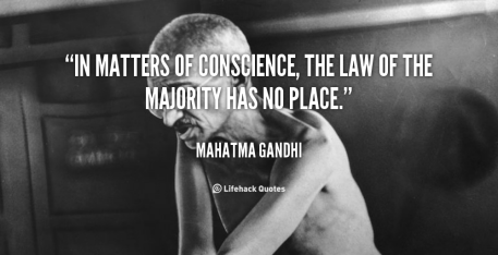 quote-Mahatma-Gandhi-in-matters-of-conscience-the-law-of-41639_1