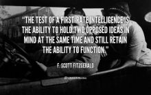 F. Scott Fitzgerald - The Test Of A First Rate Intelligence