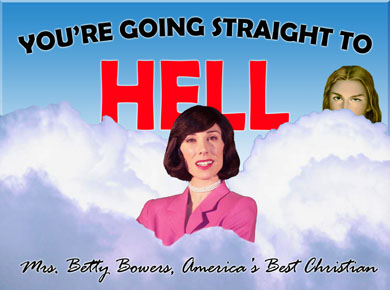 Mrs. Betty Bowers, America's Best Christian 09