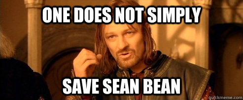 Don't Kill Sean Bean 02