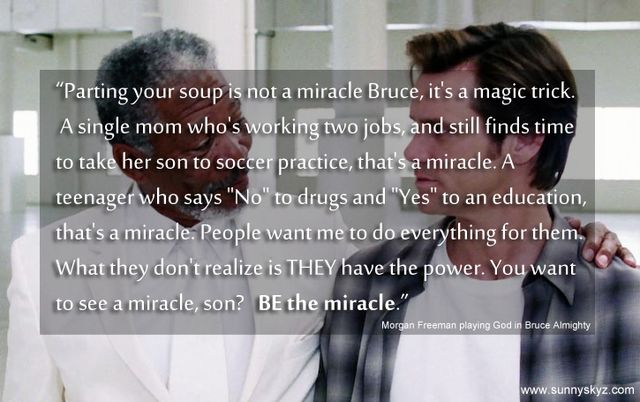 You Want To See A Miracle, Son