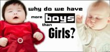 Why Do We Have More Boys Than Girls