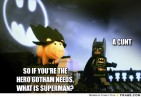 frabz-so-if-youre-the-hero-gotham-needs-what-is-superman-a-cunt-6c78fa