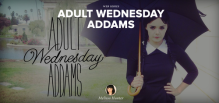 The Adventures of Adult Wednesday Addams